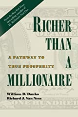 Richer Than A Millionaire: A Pathway to True Prosperity Paperback