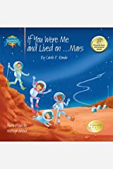 If You Were Me and Lived on... Mars: A Child's Introduction to Cultures Around the World Kindle Edition
