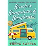 Beaches, Bungalows & Burglaries (A Camper & Criminals Cozy Mystery Series) (Volume 1)
