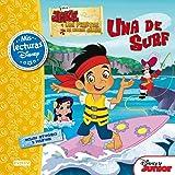 Jake Y Los Piratas De Nunca Jamás. Una De Surf (Mis lecturas Disney)
