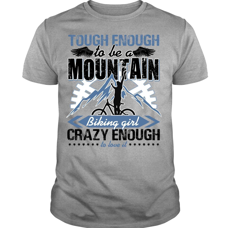 Mountain Biker,  Tough Enough To Be A Mountain Biking Girl Shirts