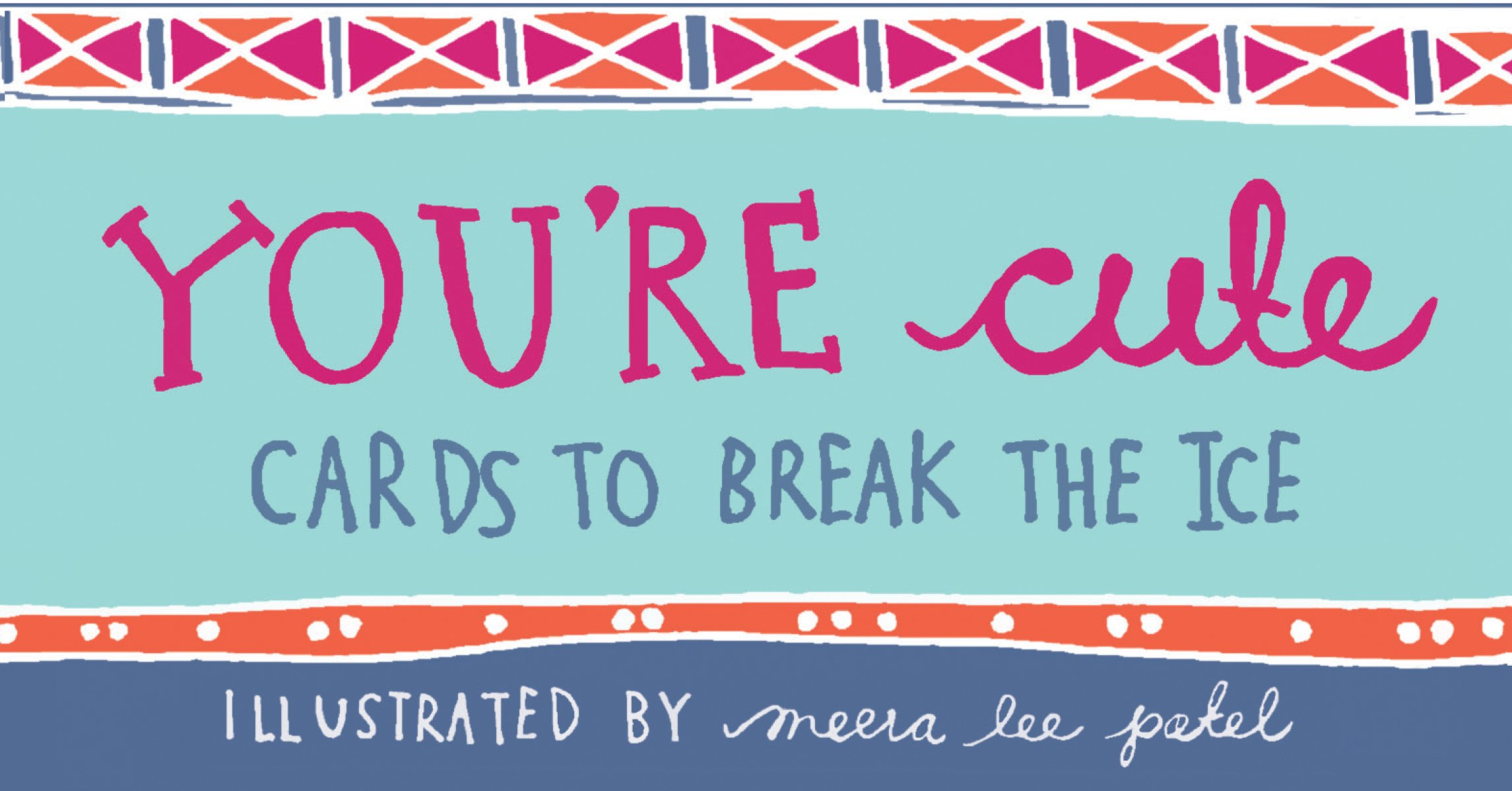 Download You're Cute: Cards to Break the Ice PDF