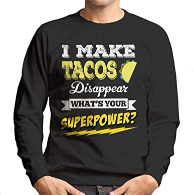 I Make Tacos Disappear Whats Your Superpower Kids Sweatshirt