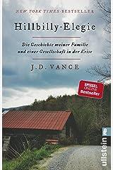 Hillbilly-Elegie: Die Geschichte meiner Familie und einer Gesellschaft in der Krise Paperback