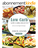 Low Carb: 200 Low-Carb High-Fat Recipes (English Edition)