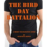 The Bird Day Battalion (Dom & Kate Book 1)