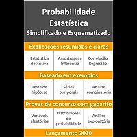 Probabilidade e Estatística: Simplificado e Esquematizado