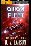 Orion Fleet (Rebel Fleet Series Book 2) (English Edition)