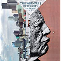 The Wrinkles of the City: Los Angeles