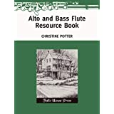 Alto and Bass Flute Resource Book