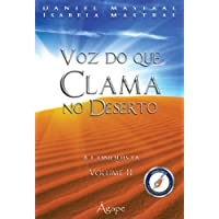 Voz do que Clama no Deserto. A Conquista - Volume 2
