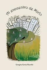 Al encuentro de Mirlo: Doce cuentos para descubrir el mundo. (Georgina & Mirlo) (Volume 1) (Spanish Edition) Paperback