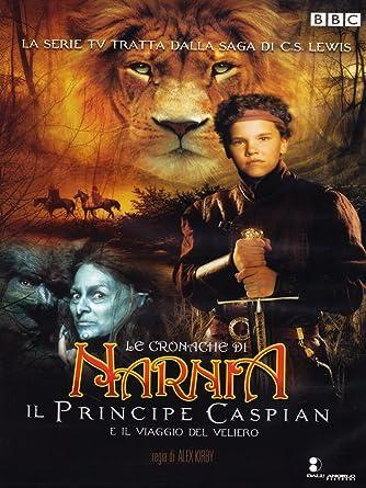 Amazon Com Le Cronache Di Narnia Il Principe Caspian E Il Viaggio