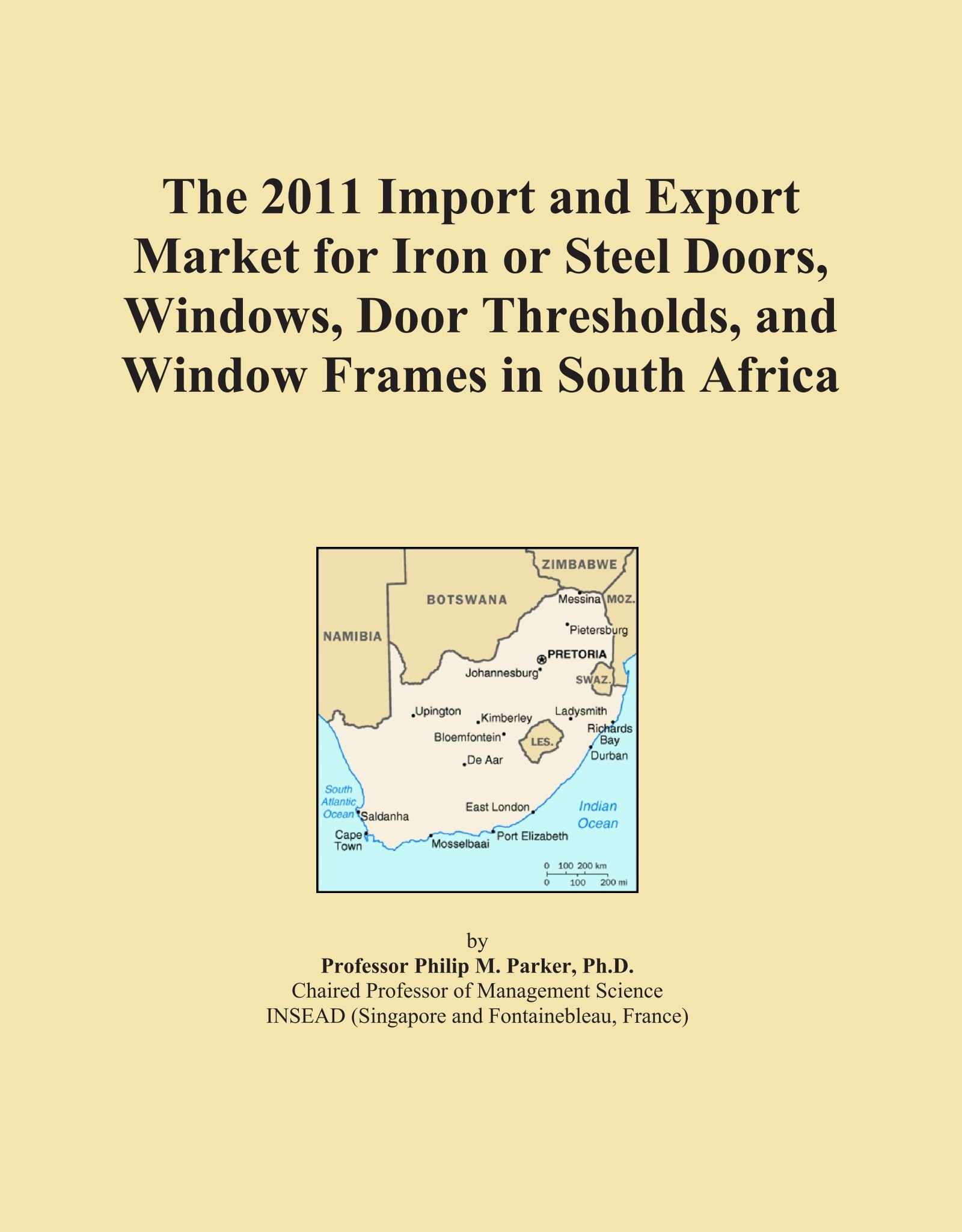 Download The 2011 Import and Export Market for Iron or Steel Doors, Windows, Door Thresholds, and Window Frames in South Africa pdf