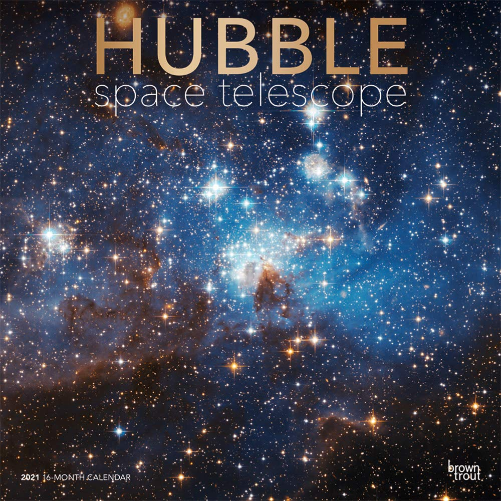Hubble Space Telescope 2021 12 X 12 Inch Monthly Square Wall Calendar By Wyman Publishing Science Space Technology Browntrout Publishers Inc Browntrout Publishers Editing Team Browntrout Publishers Design Team Browntrout Publishers Design