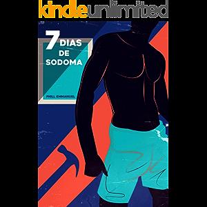 7 DIAS DE SODOMA (Portuguese Edition)