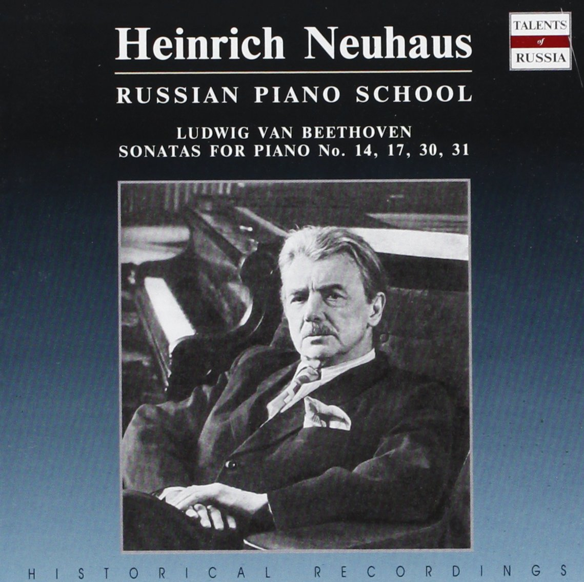 Heinrich Neuhaus: Russian Piano School - Beethoven: Sonatas for Piano No. 14, 17, 30, 31 by RUSSIAN COMPACT DISC