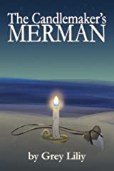 The Candlemaker's Merman Kindle Edition