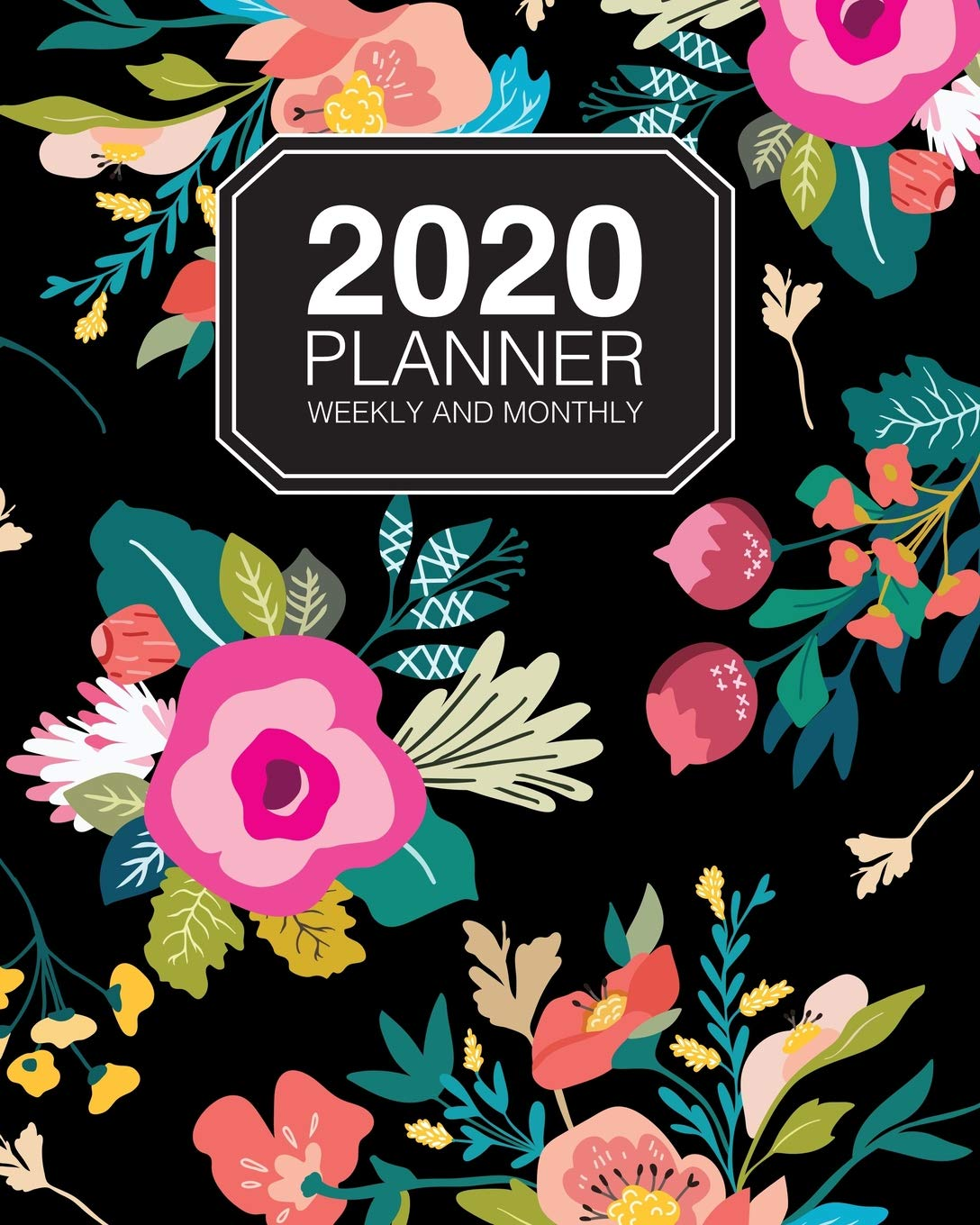 2020 Planner Weekly And Monthly: 12 Month Planner 2020 Chic ...