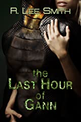 The Last Hour of Gann Kindle Edition