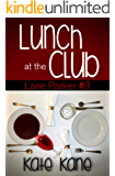 Lunch at the Club: Lane Parker Mysteries #3