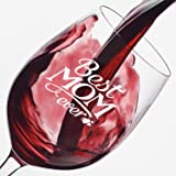 Funny Wine Glass Best Mom Ever 13 oz - Unique Birthday & Christmas Gifts - Cool Idea For Women, Mom, Grandma, Wife, Sister, Girlfriend, Her