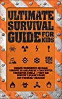Ultimate Survival Guide For
