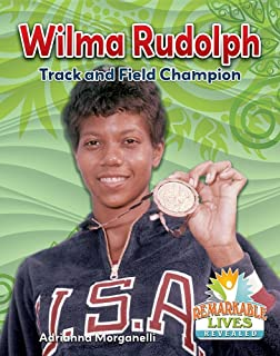 Wilma wilma rudolph 9780451077486 amazon books wilma rudolph track and field champion remarkable lives revealed voltagebd Choice Image