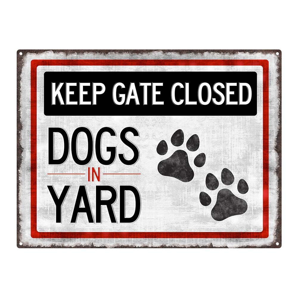 Homebody Accents ® Outdoor Keep Gate Closed, Dogs in Yard 12''x16'' Metal Sign, Pets, Backyard, Patio, Fence, Guaranteed Not to Fade for 4 Years
