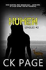 Humen: Singles #2 (Singles Short Fiction) Kindle Edition