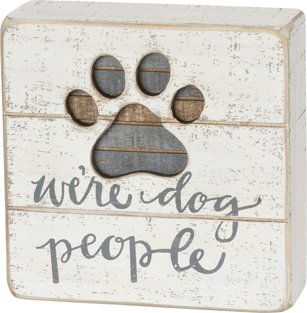 Primitives by Kathy Hand-Lettered Slat Box Sign, We're Dog People
