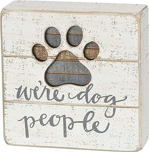 Primitives by Kathy Hand-Lettered Slat Box Sign, We're Dog People