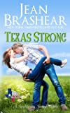 Texas Strong: A Sweetgrass Springs Story: Volume 17