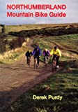 Northumberland Mountain Bike Guide