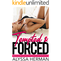 Tempted & Forced Forbidden Hardcore Erotica with Explicit Naughty Dirty Adult Content Collection