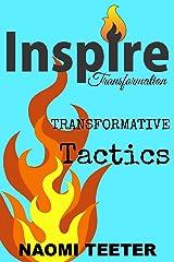 Transformative Tactics Kindle Edition