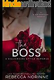 The Boss: A Billionaire Office Romance (A Black Door Club Novella Book 2)