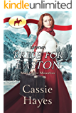 RNWMP: Bride for Easton (Mail Order Mounties Book 11)