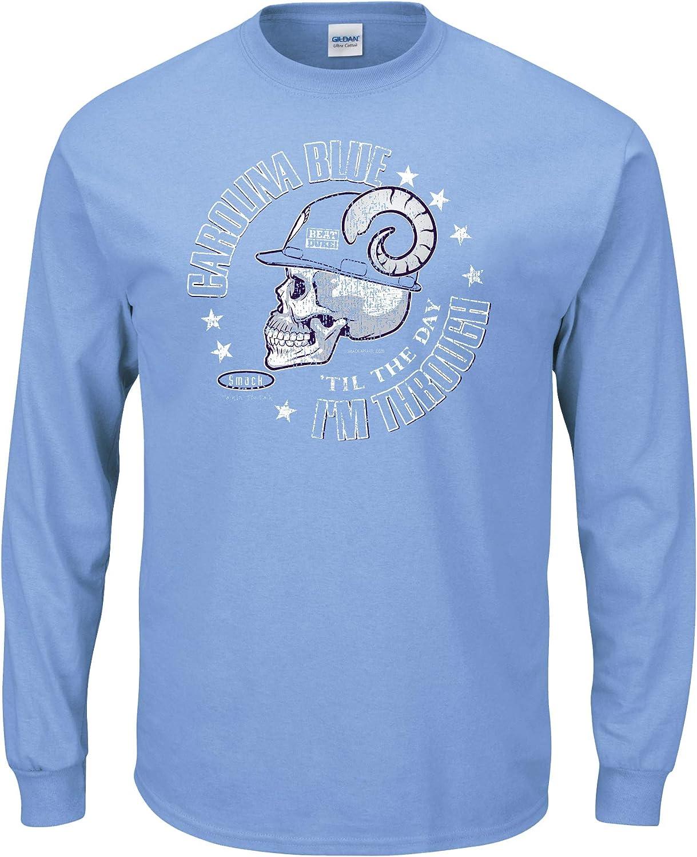 Carolina Blue Til The Day Im Through Sm-5X Blue T-Shirt Smack Apparel North Carolina Fans