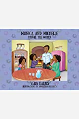 Monica and Michelle: Travel the World Paperback
