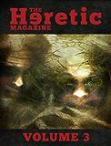 The Heretic Magazine - Volume 3