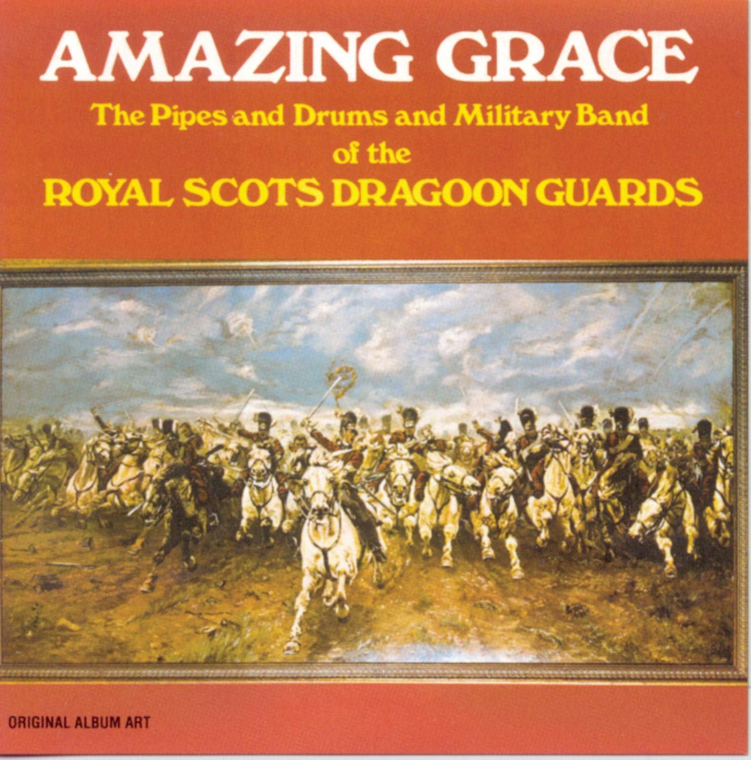 Amazing Grace: The Pipes and Drums and Military Band of the Royal Scots Dragoon Guards by Sony Legacy