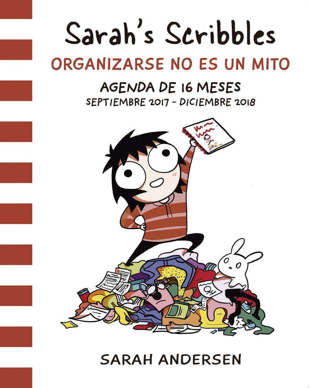Sarahs Scribbles: Agenda 2018: Organizarse no es un mito: Amazon.es: Sarah Andersen: Libros