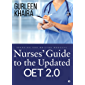 Nurses' guide to the Updated OET 2.0 : Speaking and Writing modules