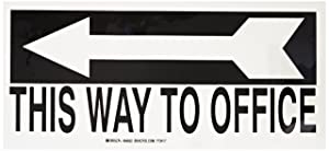 """Brady 84652 Self Sticking Polyester Directional Sign, 6.500"""" X 14"""", Legend """"(with Picto) This Way To Office"""""""