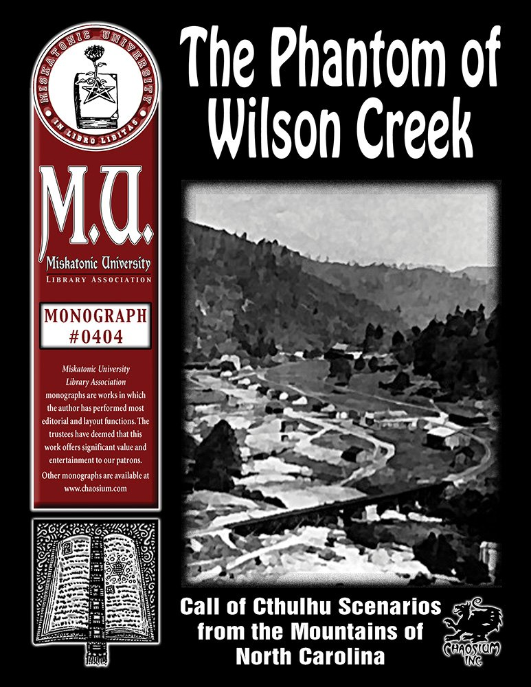 The Phantom of Wilson Creek (M.U. Library Assn. monograph, Call of Cthulhu #0404)