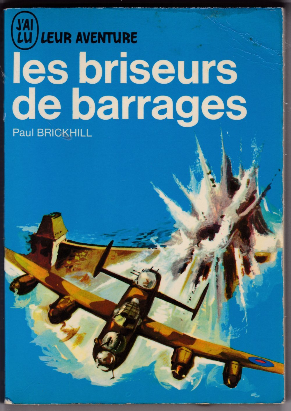 TÉLÉCHARGER LES BRISEURS DE BARRAGES GRATUIT