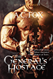 The General's Hostage (The Warriors of Love & Magic Book 1)