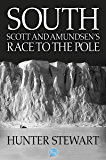 South: Scott and Amundsen's Race to the Pole