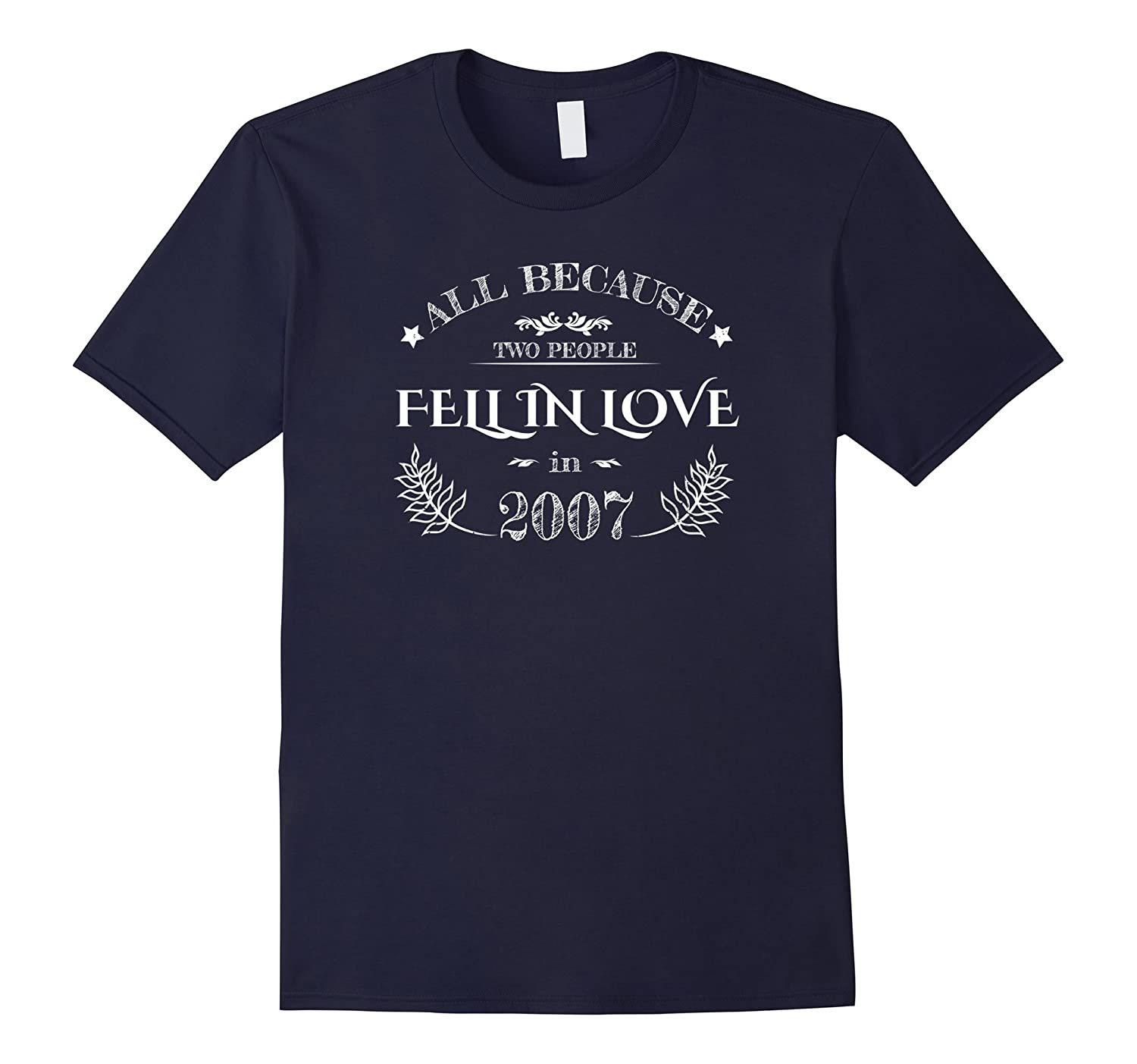 10th Wedding Anniversary T-Shirt Funny For Married In 2007 C-Rose